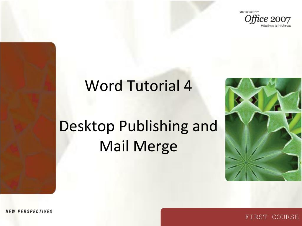 word tutorial 4 desktop publishing and mail merge