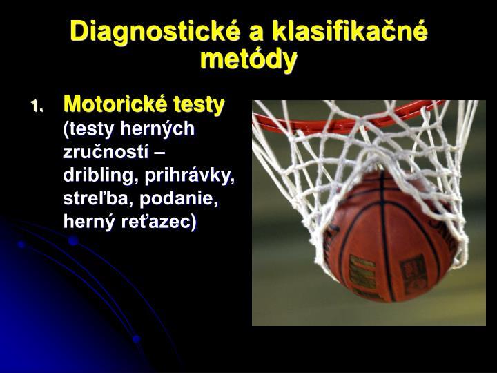 Diagnostické a klasifikačné metódy