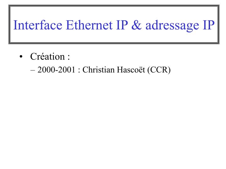 Interface ethernet ip adressage ip