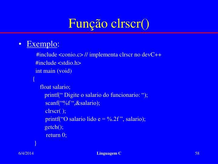 Função clrscr()