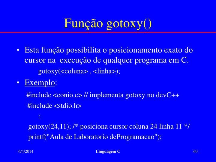 Função gotoxy()