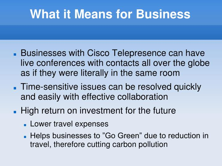 What it Means for Business