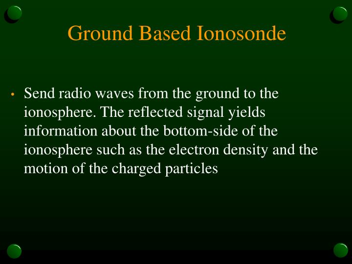 Ground Based Ionosonde
