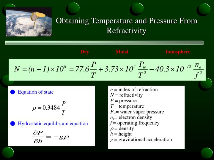Obtaining Temperature and Pressure From Refractivity