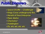 public disasters