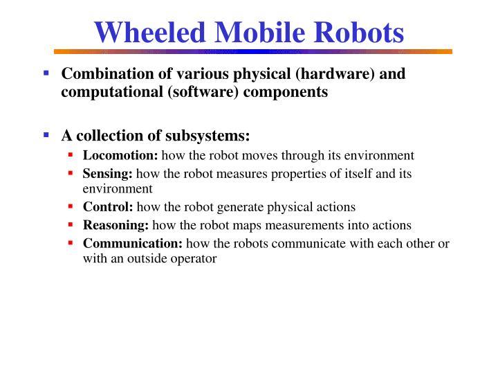 Wheeled Mobile Robots