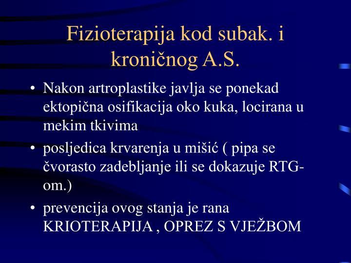 Fizioterapija kod subak. i kroničnog A.S.