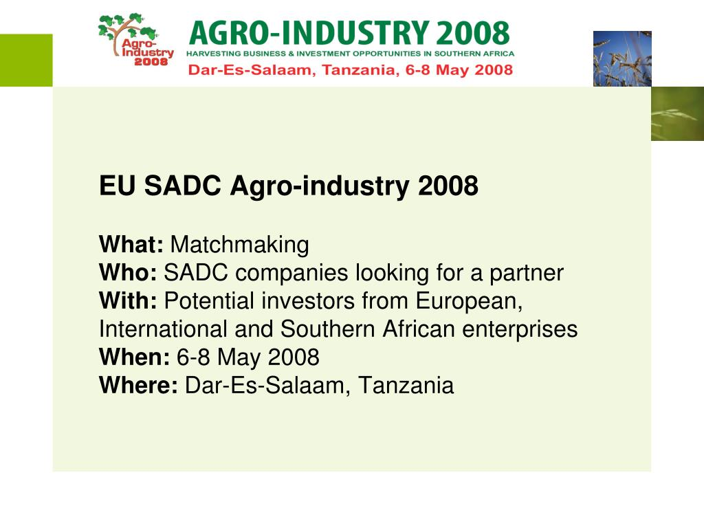 PPT - EU-SADC Agro-Industry 2008 Partnership meeting