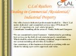 c lal realtors dealing in commercial residential industrial property