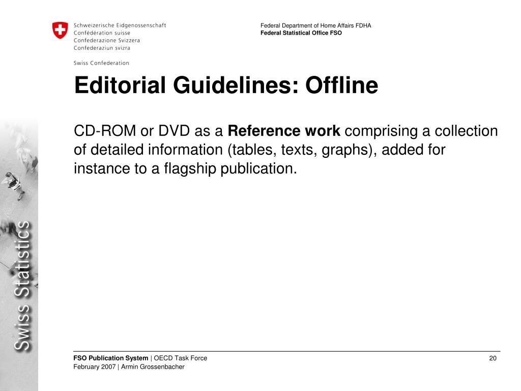 Editorial Guidelines: Offline