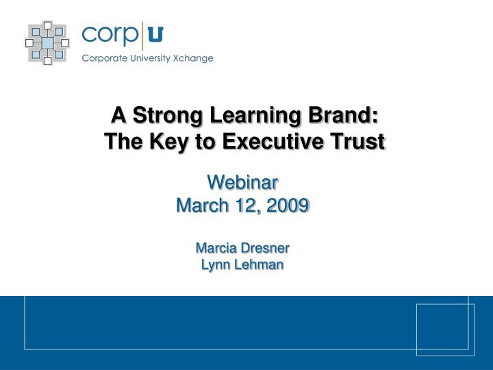 a strong learning brand the key to executive trust n.