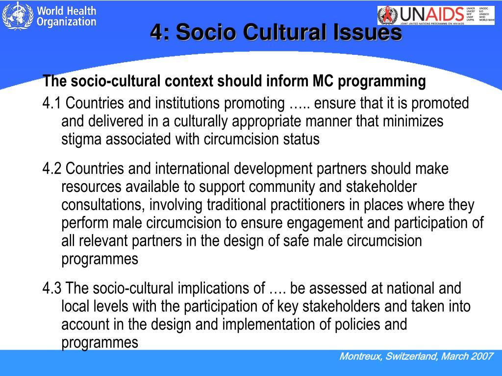 4: Socio Cultural Issues