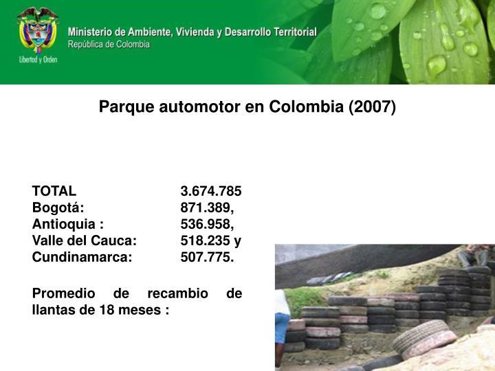 Parque automotor en colombia 2007