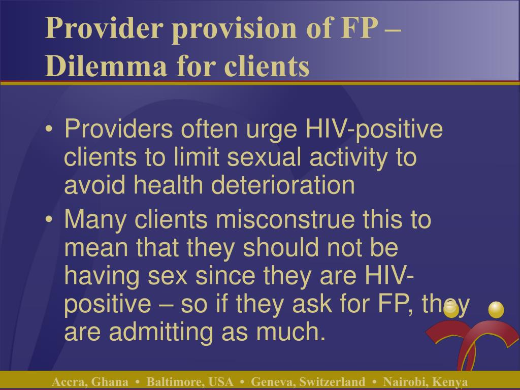 Provider provision of FP – Dilemma for clients