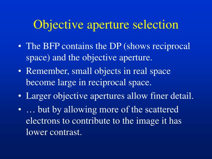 Objective aperture selection