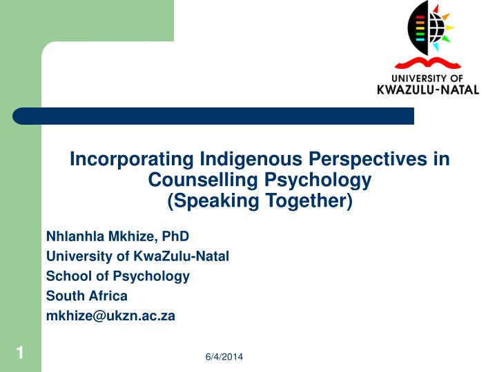 incorporating indigenous perspectives in counselling psychology speaking together n.