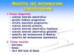 malattie del motoneurone classificazione