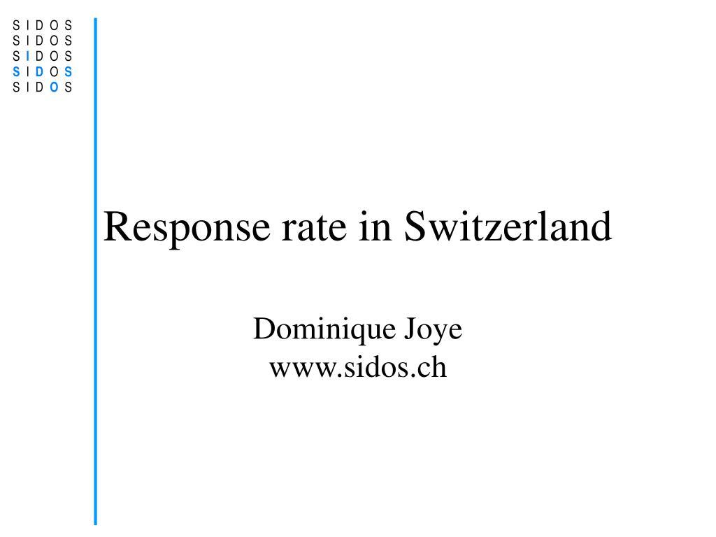response rate in switzerland l.