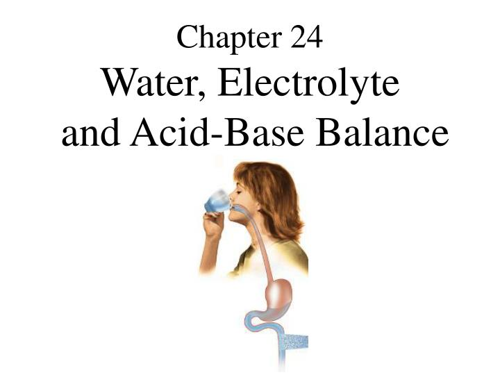 chapter 24 water electrolyte and acid base balance n.