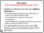 absconders refer to operational guidelines page 21 17