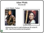 adam walsh six years old