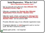 initial registration what do i do refer to operational guidelines page 1