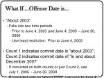 what if offense date is