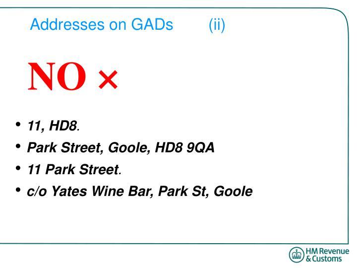 Addresses on GADs(ii)