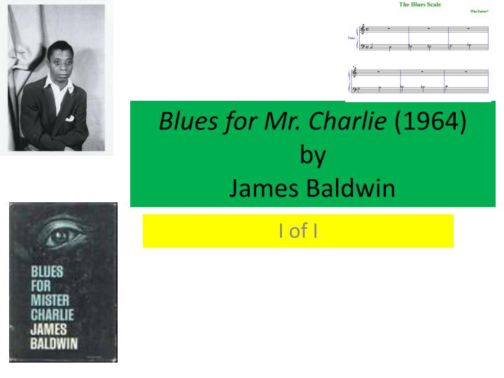 Blues for mr charlie 1964 by james baldwin