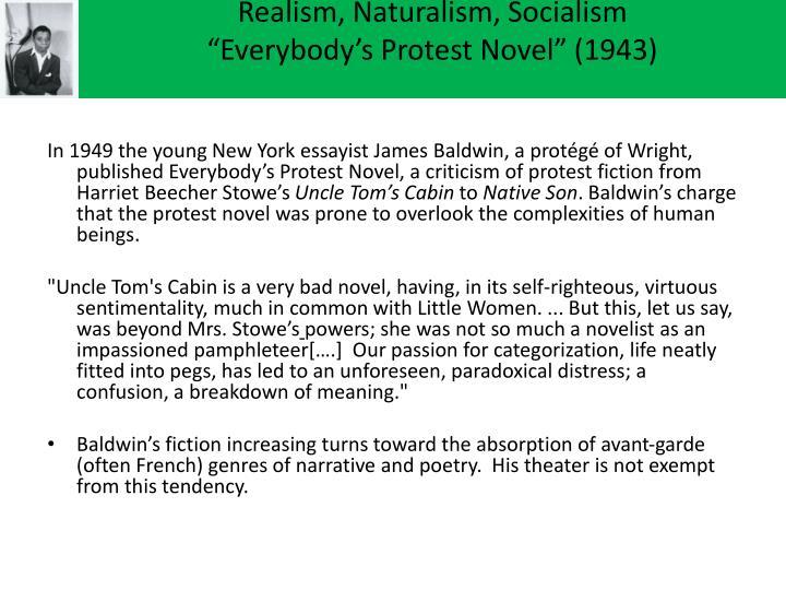 Realism naturalism socialism everybody s protest novel 1943
