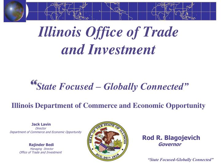 Illinois office of trade and investment state focused globally connected
