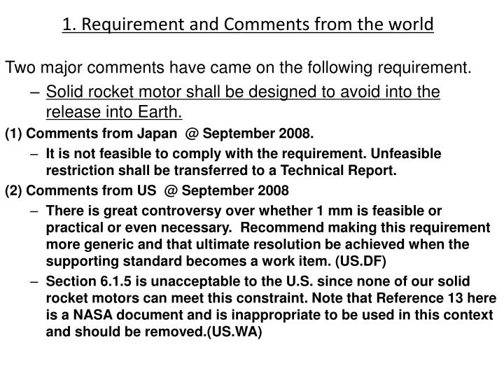 1 requirement and comments from the world