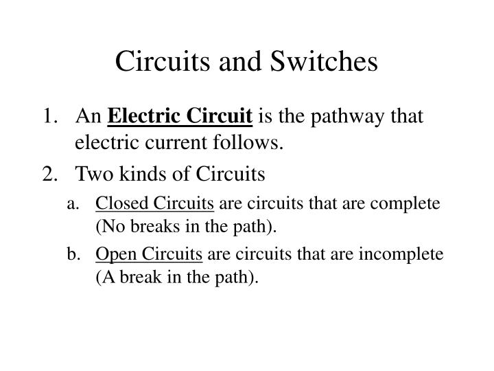 Circuits and Switches