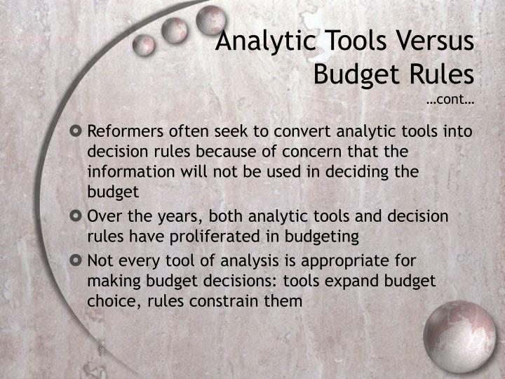 Analytic tools versus budget rules cont