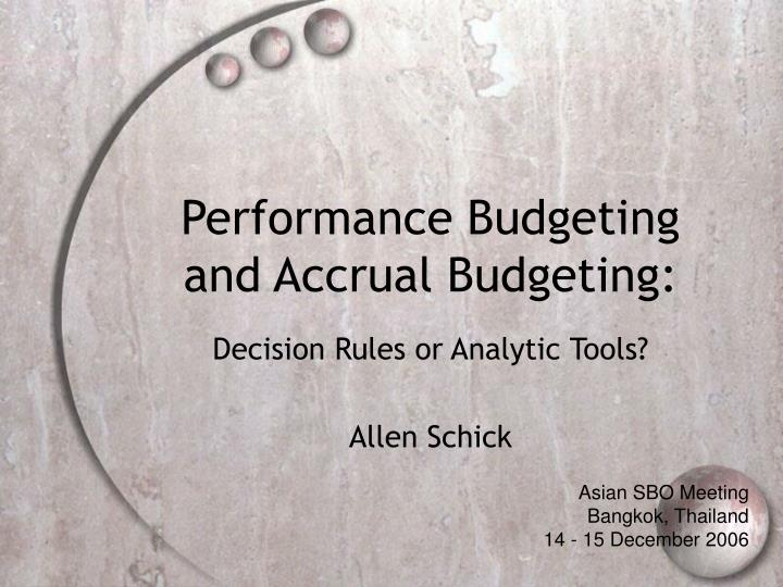 Performance budgeting and accrual budgeting