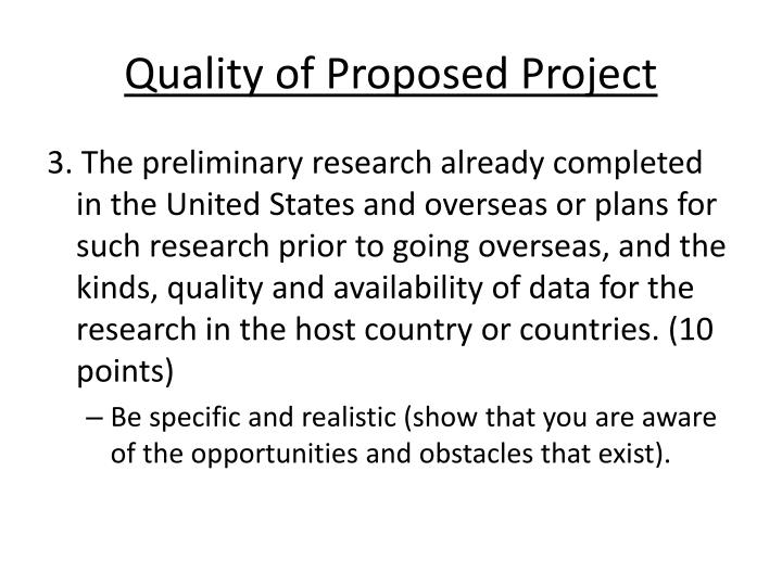 Quality of Proposed Project