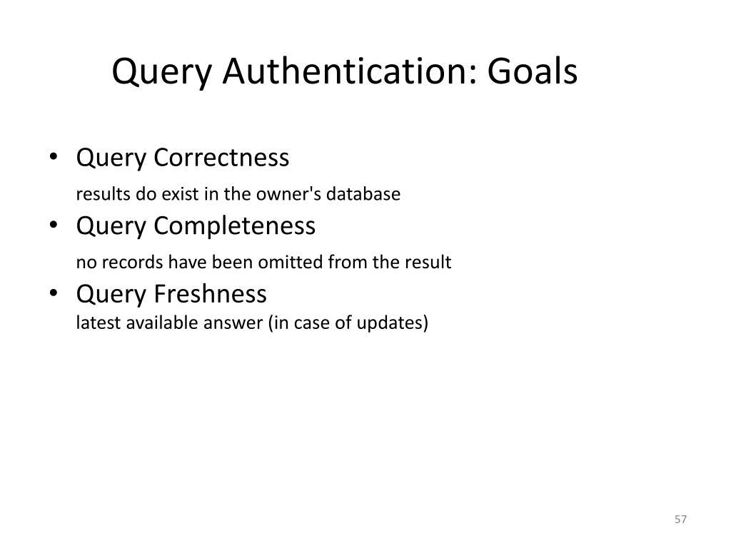 Query Authentication: Goals