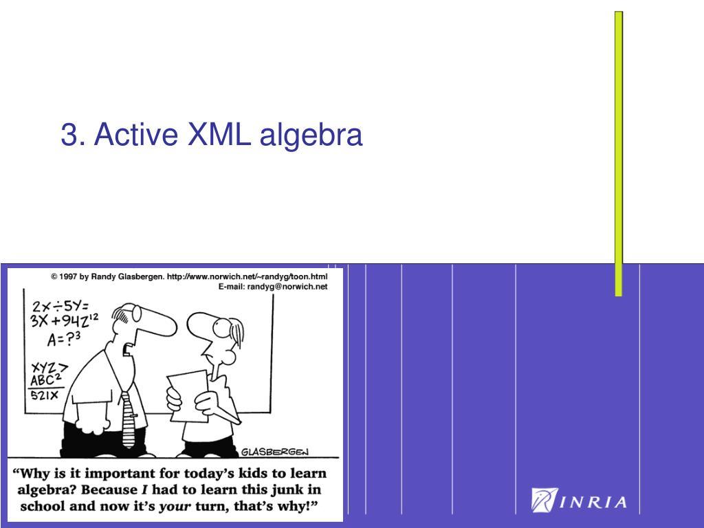 3. Active XML algebra