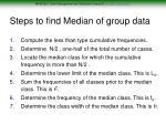 steps to find median of group data
