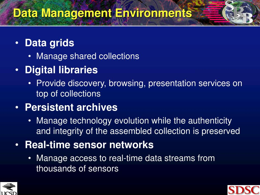 Data Management Environments