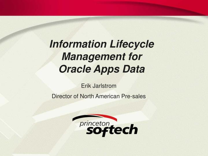 Information Lifecycle Management for