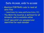 data access aids to access
