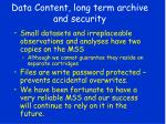 data content long term archive and security