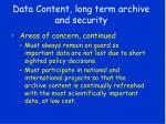 data content long term archive and security20