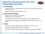 security infrastructure for java based web services
