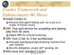 condor framework and enhancements we drove