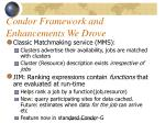 condor framework and enhancements we drove14