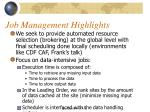 job management highlights