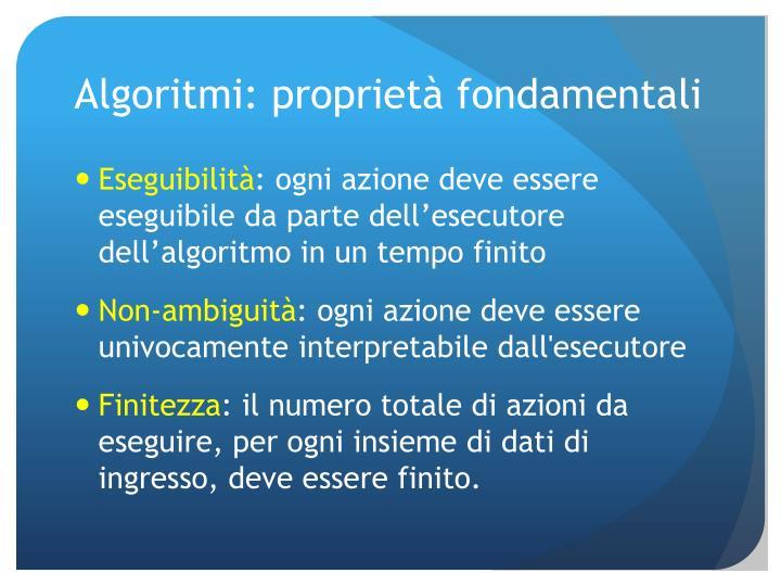 Algoritmi: proprietà fondamentali