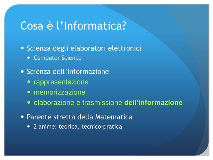 Cosa è l'Informatica?